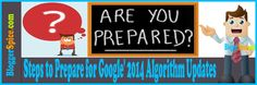 http://www.bloggerspice.com/2013/12/steps-to-prepare-for-google-2014.html