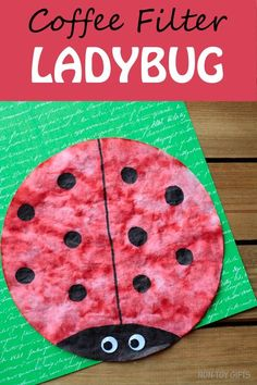 Coffee filter ladybug. Simple spring craft for toddlers, preschoolers and older kids. | at Non-Toy Gifts