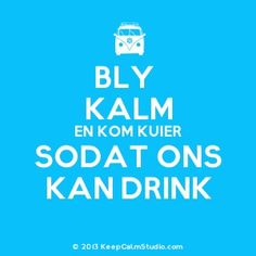 Bly kalm... Afrikaanse Quotes, Aerobics Workout, Cape Town South Africa, Funny Quotes, Jokes, Thoughts, Laser Cutting, Landscape Photography, Humor