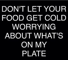 Don't let your food get cold!