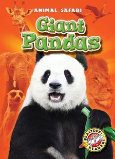 Giant Pandas (Blastoff! Readers: Animal Safari) by Kari Schuetz, AR Level 1.9
