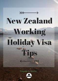 New Zealand Working Holiday Visa Tips