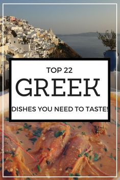 The best traditional Greek food to try on your travels!