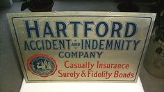1940-50 Hartford Accident & Indemnity Insurance Co Original Sign Hartford Conn | ebay