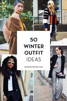 Outfit ideas to wear when it's freezing outside.
