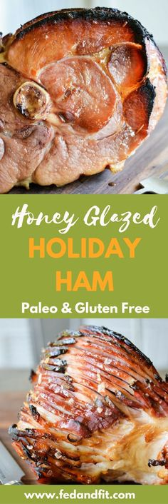 Could You Eat Pizza With Sort Two Diabetic Issues? This Honey Glazed Ham Features A Simple Honey Butter Glaze And Is The Perfect Main-Dish For Your Thanksgiving Or Christmas Table Healthy Living Recipes, Paleo Recipes, Low Carb Recipes, Healthy Snacks, Free Recipes, Healthy Eating, Paleo Dinner, Dinner Recipes, Holiday Recipes