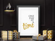 One Day At A Time Print | Text Art | Creative Inspiration | #OurFirstHomeArt #GoldLargeWallArt #CreativeInspiration #CheapPrintableArt #BedroomArtWork #FemaleBedroomArt #AdultBedroomArt #StudyMotivation #DigitalArtWork #ClosetArt Bedroom Artwork, Woman Bedroom, Simple Prints, Inspirational Wall Art, Touch Of Gold, Typography Art, Living Room Art, Large Wall Art, Creative Inspiration