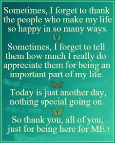 quotes about being thankful | ... to thank the people who make my life so happy | Quotes and Sayings