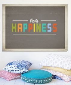 Take a look at this 'Choose Happiness' Print by Fresh Words Market on #zulily today!