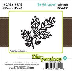 Die-Versions Whispers Die Old Oak Leaves