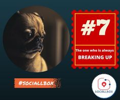 The one always breaking up!  10 types of friends you find in every group. www.sociallbox.com