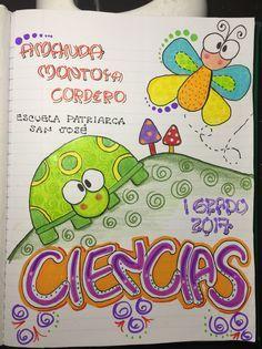 Resultado de imagen para caratulas de ciencias naturales School Notebooks, Cute Notebooks, Diy Notebook, Decorate Notebook, Banner Doodle, Diy And Crafts, Crafts For Kids, Diy Back To School, Border Design