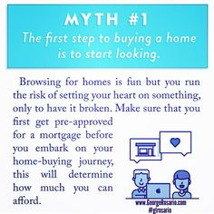Home buying myths debunked: before you set your heart on something you can't afford get pre-approved. Repost from Real Estate Tips, Real Estate Services, Tv Aerials, Home Buying Process, Home Ownership, Family Goals, The Ranch, First Step, Helping People