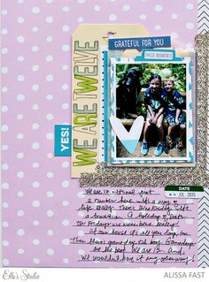 We Are Twelve scrapbook layout by Alissa Fast using the Elle's Studio Thankful collection