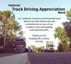 National Truck Driver Appreciation Week is coming up Sept. 15 - and we just want to thank all the professional truck driver's for their hard work. New Trucks, Cool Trucks, Fire Trucks, Love Thoughts, Funny Thoughts, Trucker Quotes, Driving Jobs, Truck Bed Camper, Black Truck