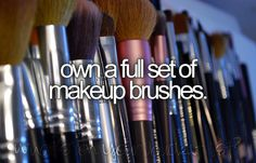 I already own a eye shadow kit with 96 colors, why not go all out and own and entire set of makeup brushes!!
