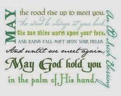 Faith Hope and Cherrytea: Irish Blessing for  ST. PATRICK's DAY