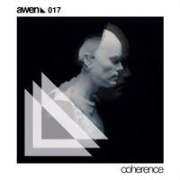 AWEN017 Jose Ayén- Coherence EP de Awen Records en SoundCloud
