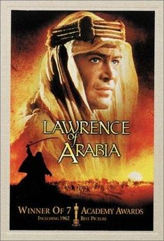 (1962) ~ Peter OToole, Alec Guinness, Anthony Quinn. Director: David Lean. IMDB: 8.4 ____________________________ http://en.wikipedia.org/wiki/Lawrence_of_Arabia_(film) ____________________________ http://www.rottentomatoes.com/m/lawrence_of_arabia/ ____________________________ http://www.metacritic.com/movie/lawrence-of-arabia ____________________________ http://www.tcm.com/tcmdb/title/4455/Lawrence-of-Arabia/ ____________________________