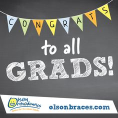 Congrats to all of our local grads this year! You made it! #OlsonBraces #Graduation