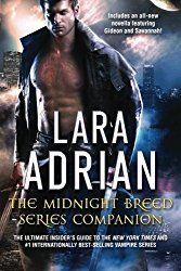 The Midnight Breed Series Companion by Lara Adrian