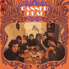 Canned Heat - Canned Heat on 180g Mono LP