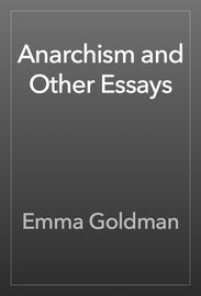 Anarchism and Other Essays | http://paperloveanddreams.com/book/492184428/anarchism-and-other-essays | Propagandism is not, as some suppose, a �trade�, because nobody will follow a �trade� at which you may work with the industry of a slave and die with the reputation of a mendicant. The motives of any persons to pursue such a profession must be different from those of trade, deeper than pride, and stronger than interest.