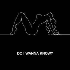 #lyrics #np Do I Wanna Know? - Arctic Monkeys