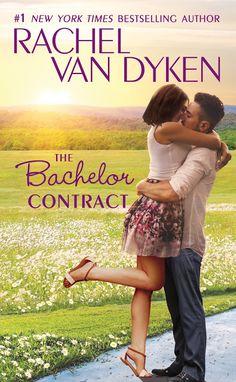 BACHELOR CONTRACT (The Bachelors of Arizona Book 3) by Rachel Van Dyken