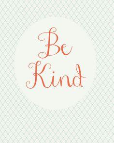 Be Kind free printable for playroom. Way cute printables on her blog!
