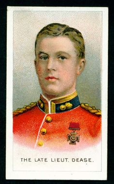 """Wills's Cigarettes """"Victoria Cross Heroes"""" (series of 25 issued in Australia, The Late Lieutenant Dease, Royal Fusiliers British Army Uniform, Ww1 Soldiers, Football Cards, Historical Photos, Victoria, History, Portrait, Cigarette Box, Military Uniforms"""
