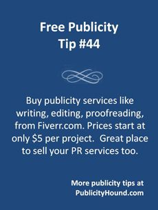 Inexpensive PR and publicity services can be found on Fiverr, the huge global marketplace where people offer their services and products starting at only $5. You can find people who will write press releases, your bio,    website copy, sales copy and more. Find help with videos, podcasts and graphics work such as logos. A great place to find leads if you're selling, then offer upsells. #fiverr #cheapPR #salesleads