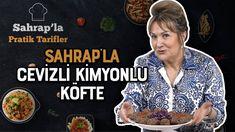 Sahrap Soysal ile Cevizli Kimyonlu Köfte - YouTube
