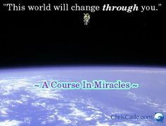 """From """"A Course In Miracles"""""""