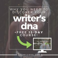 Why You Need to Discover Your Writer's DNA (+FREE 12-Day Course!)