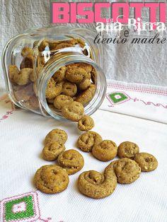 I biscotti della zia: Biscotti alla birra e lievito madre