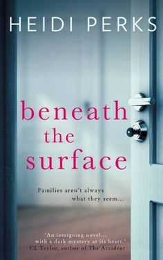 Beneath the Surface Red Door Publishing Ltd