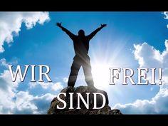 ~ Wir sind Frei ! - Motivationsvideo ~ We Are Free ! - Motivational Video ~