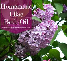 Homemade Lilac Bath Oil