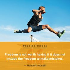 """Freedom is not worth having if it does not include the freedom to make mistakes"" - Mahatma Ghandi The Freedom, Mahatma Gandhi, Making Mistakes, Bank Account, Quote Of The Day, Inspirational, Sayings, Quotes, How To Make"