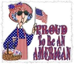 "Maxine is ""Proud to be an American""!!"