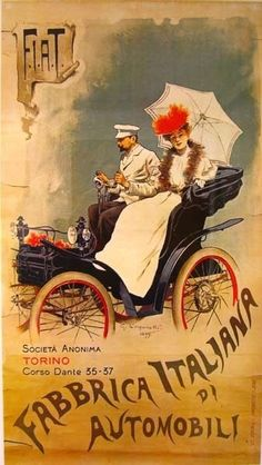 FIAT's first print advertising poster by Giovanni Battista Carpanetto with signature, Turin 1899 Vintage Italian Posters, Vintage Advertising Posters, Old Advertisements, Vintage Travel Posters, Print Advertising, Images Vintage, Vintage Ads, Poster Art, Car Posters