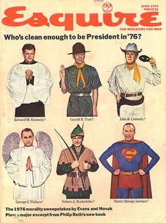 Esquire - President '76 John Connally, Nelson Rockefeller, Henry Jackson, Philip Roth, Vogue Covers, Esquire, New Books, Presidents, Nostalgia
