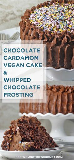 Chocolate Cardamom Vegan Cake with Whipped Chocolate Frosting