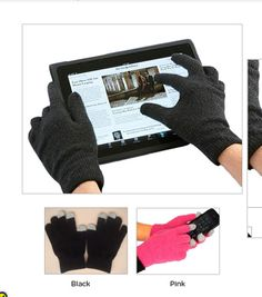 Touch Screen Gloves. You can text with these gloves on. Super cool. http://www.agloves.com/agloves-1/