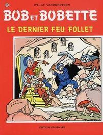 Le dernier feu follet. Bob et Bobette Vandersteen Willy Paperback  EUR 5.99  Meer informatie