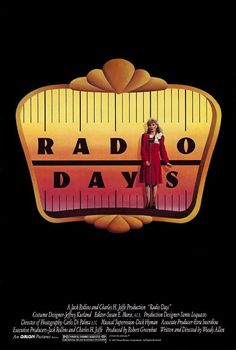"""Radio Days- Woody Allen  """"Get regular with Relax! Start everyday the Relax way..."""""""