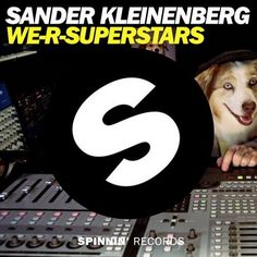 Sander Kleinenberg - We-R-Superstars (Original Mix) - http://dirtydutchhouse.com/album/sander-kleinenberg-r-superstars-original-mix/