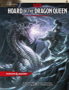 Hoard of the Dragon Queen (D&D Adventure) by Wizards RPG Team http://www.amazon.com/dp/0786965649/ref=cm_sw_r_pi_dp_qUOItb09SB79T6YS