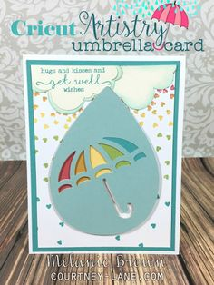 Cricut Artistry Umbrella Get Well Soon card